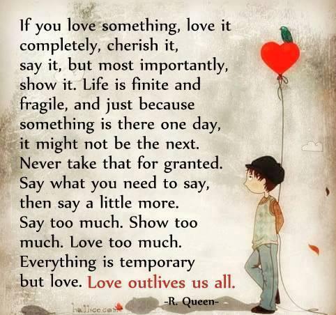 Love outlives us all...