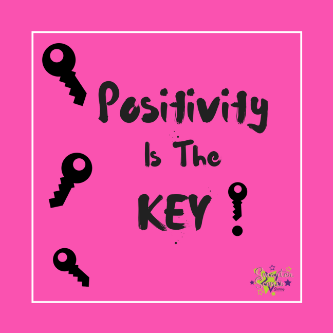 Positivity is the Key!