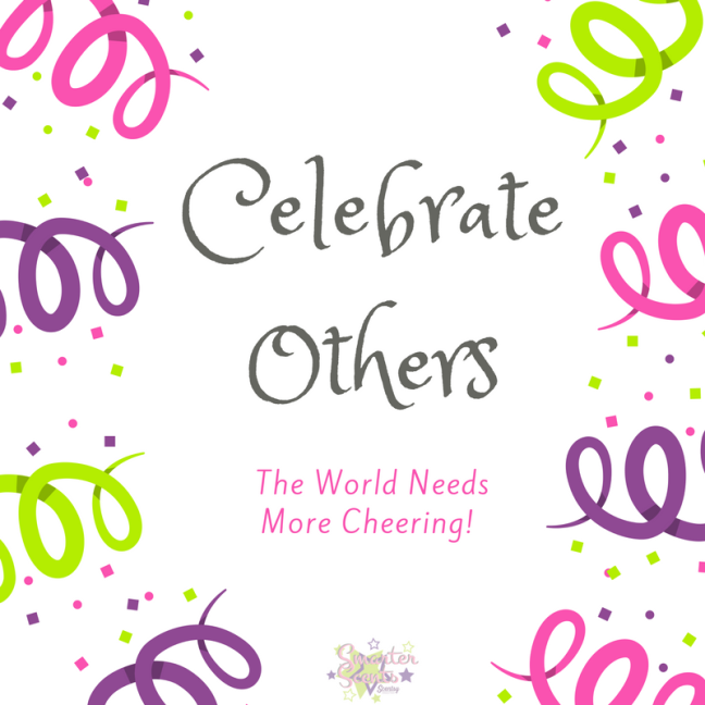 life, celebrate, celebration, celebrate others