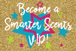 VIP, Scentsy, Smarter Scents, Facebook, Randy Gunn, Kelly Gunn, Smarter Scents, free, tips, tricks, discounts, sales,